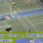 How Long Does a Badminton Match Last?